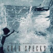 Cold Specks – I Predict a Graceful Expulsion