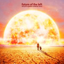 Future of the Left – The Plot Against Common Sense