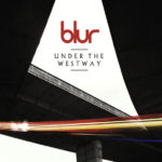 Blur – Under the Westway