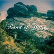Band of Horses – Mirage Rock