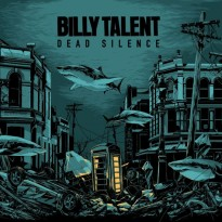 Billy Talent – Dead Silence