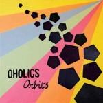 Oholics - Orbits