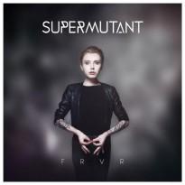 Supermutant – FRVR