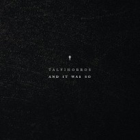 Talvihorros – And It Was So