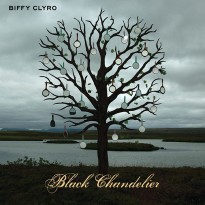 Biffy Clyro – Black Chandelier