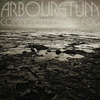 Arbouretum – Coming Out of the Fog