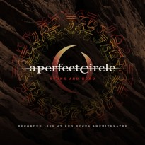 A Perfect Circle – Stone And Echo: Live at Red Rocks