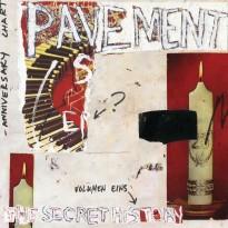 Pavement – The Secret History, Vol. 1