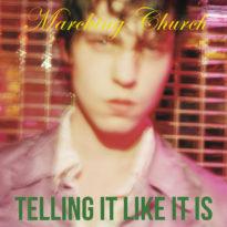 Marching Church – Telling It Like It Is