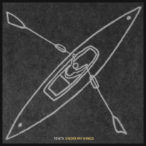TENTS – Under My Wings