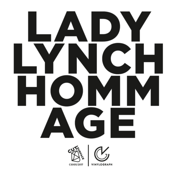 Lady Lynch – Hommage