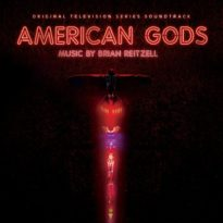 Brian Reitzell – American Gods (Original Television Series Soundtrack)