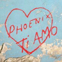 Phoenix – Ti Amo