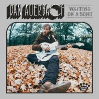 Dan Auerbach – Waiting On a Song