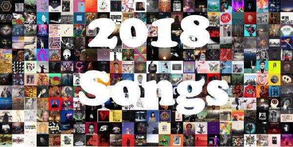 2018: 2018 Songs